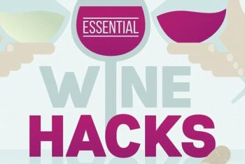 The 5 Essential Hacks Every Wine Enthusiast Should Know